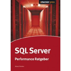 SQL Server Performance Ratgeber